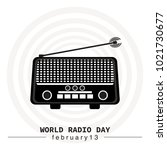 world radio day. radio icon...   Shutterstock .eps vector #1021730677