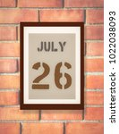 july 26th. 26 july calendar on... | Shutterstock . vector #1022038093