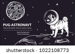 a dog cosmonaut looks at a... | Shutterstock .eps vector #1022108773