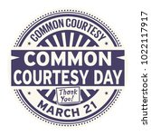 common courtesy day  march 21 ... | Shutterstock .eps vector #1022117917