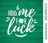 hug me for luck handdrawn dry... | Shutterstock .eps vector #1022396113