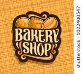 vector logo for bakery shop | Shutterstock .eps vector #1022400547