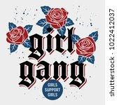 girl gang t shirt print design  ...   Shutterstock .eps vector #1022412037
