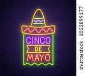 cinco de mayo neon sign  bright ... | Shutterstock .eps vector #1022899177