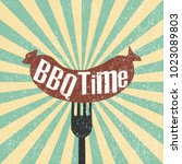 bbq time. hand drawn typography ... | Shutterstock .eps vector #1023089803