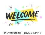 welcome banner  speech bubble ... | Shutterstock .eps vector #1023343447