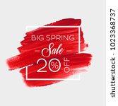 big spring sale 20  off sign... | Shutterstock .eps vector #1023368737
