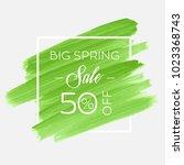 big spring sale 50  off sign... | Shutterstock .eps vector #1023368743