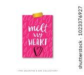 melt my heart. valentines day... | Shutterstock .eps vector #1023376927