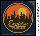 vintage vector of wilderness... | Shutterstock .eps vector #1023406693