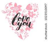 romantic card with hand written ... | Shutterstock . vector #1023510097