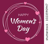 happy womens day hand drawn... | Shutterstock . vector #1023590947