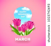8 march international women's... | Shutterstock .eps vector #1023742693