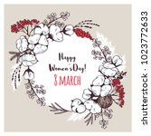 international womens day. 8... | Shutterstock .eps vector #1023772633