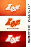 happy valentines day 3d love... | Shutterstock .eps vector #1023787567