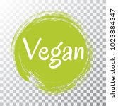 vegan diet label on transparent ... | Shutterstock .eps vector #1023884347