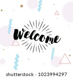welcome. typography for poster  ... | Shutterstock .eps vector #1023994297