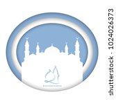 ramadan greeting card vector... | Shutterstock .eps vector #1024026373