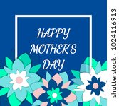 mother's day greeting card with ... | Shutterstock .eps vector #1024116913
