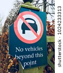 no vehicles beyond this point... | Shutterstock . vector #1024233313