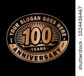 100 years anniversary.... | Shutterstock .eps vector #1024436467