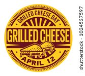 grilled cheese day  april 12 ... | Shutterstock .eps vector #1024537597