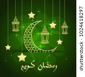 ramadan greeting card on green... | Shutterstock .eps vector #1024618297