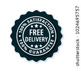 free delivery guarantee label... | Shutterstock .eps vector #1024695757