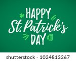 happy st. patrick's day... | Shutterstock .eps vector #1024813267