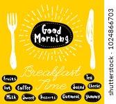 good morning logo  fork  knife  ... | Shutterstock .eps vector #1024866703