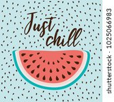 just chill inscription on the... | Shutterstock .eps vector #1025066983