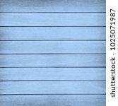 blue wood wall plank texture or ... | Shutterstock . vector #1025071987