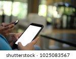 woman hand holding smart phone...   Shutterstock . vector #1025083567