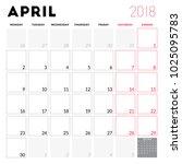 calendar planner for april 2018.... | Shutterstock .eps vector #1025095783