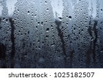 rain drops on window glasses... | Shutterstock . vector #1025182507