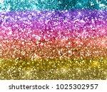 rainbow glitter background... | Shutterstock . vector #1025302957