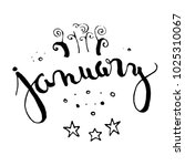 january calligraphy text ... | Shutterstock .eps vector #1025310067