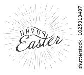 monochrome text lettering happy ...   Shutterstock .eps vector #1025313487