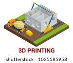 vector isometric 3d printing... | Shutterstock .eps vector #1025585953