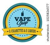 vape shop. electronic cigarette ...   Shutterstock .eps vector #1025826577