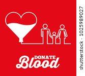 white heart family donate blood ... | Shutterstock .eps vector #1025989027