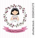 my first communion girl.... | Shutterstock .eps vector #1026014173