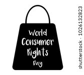 world consumer rights day card. ... | Shutterstock .eps vector #1026132823