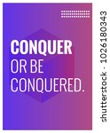 conquer or be conquered open... | Shutterstock .eps vector #1026180343