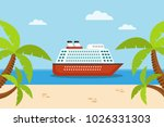 cruise ship on the sea  sand... | Shutterstock .eps vector #1026331303