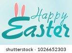 happy easter card. vector...   Shutterstock .eps vector #1026652303