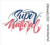 super natural color brush... | Shutterstock .eps vector #1027399483