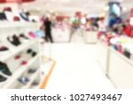 blurred image of store interior | Shutterstock . vector #1027493467