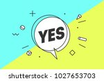yes. banner  speech bubble ... | Shutterstock .eps vector #1027653703
