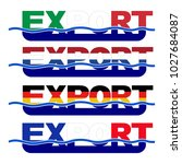 export flag text with blue... | Shutterstock . vector #1027684087